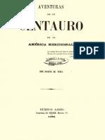 De Vedia, José Joaquín - Aventuras de Un Centauro de La América Meridional