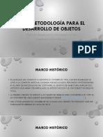 IDE y Metolodogia Para El Desarrollo de Objetos