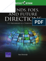 Friends, Foes, And Future Directions