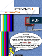 O Que é Telenovela