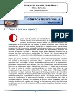A Telenovela - Como é Feita a Telenovela