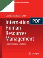 (Management and Industrial Engineering) Carolina Machado (eds.)-International Human Resources Management_ Challenges and Changes-Springer International Publishing (2015).pdf