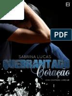 Cicatrizes 1 - Quebrantando Corações - Sabrina Lucas