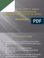 Maron Presentasi [1]. Pembentukan Komite Nakes Lain Dan Kredensialing Dalam Menghadapi Akreditasi (SNARS) Rev 1