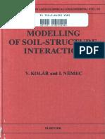 (Developments in Geotechnical Engineering 58) VLADIMÍR KOLÁŘ and IVAN NĚMEC (Eds.)-Modelling of Soil-Structure Interaction-Elsevier Science Ltd (1989).pdf