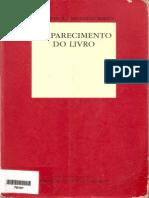 FEBVRE Lucien MARTIN Henri Jean O Aparecimento Do Livro