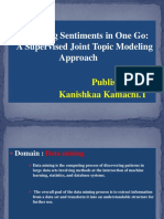 Analyzing Sentiments in One Go