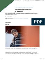 Inteligência artificial vai mudar todos os relacionamentos humanos - 05:03:2018 - Mercado - Folha