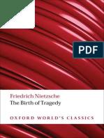 Nietzsche, Friedrich - Birth of Tragedy, The [Trans. Smith] (Oxford, 2000)