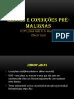 LESÕES_E_CONDIÇÕES_PRÉ-MALIGNAS (1).ppt