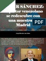 Jorge Miroslav Jara Salas - Edgar Sánchez, El Pinto Venezolano Se Redescubre Con Una Muestra en Madrid