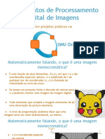 Processamento Digital de Imagens Com GNU Octave Jotacisio Araujo Oliveira FLISOL 2017 Natal
