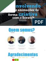 Desenvolvendo Jogos e Animacoes de Forma Criativa Com o Scratch - Matheus Barbosa de Farias e Carlos Henrique Pires Dos Santos - FLISOL Natal 2017