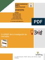 Equipo 3 - Tema 2.4 BRIEF de La Investigación de Mercados