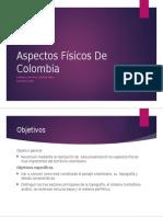 Aspectos Físicos de Colombia Laura Quintero