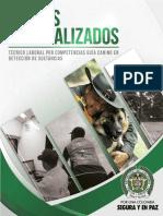 Convocatoria Para Adelantar El Tecnico Laboral Por Competencias Guia Canino en Detencion de Sustancias Curso 015
