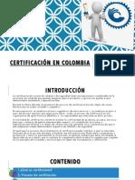 Certificación en Colombia