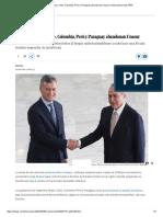 Argentina, Brasil, Chile, Colombia, Perú y Paraguay Abandonan Unasur _ Internacional _ EL PAÍS