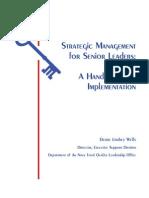 Strategic Management for Senior Officers; A Handbook for Implementation