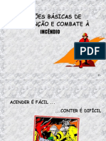 BRIGADA DE INCÊNDIO - JANS
