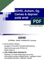 ADHD, Autism, Gg Cemas & depresi,UMY.ppt