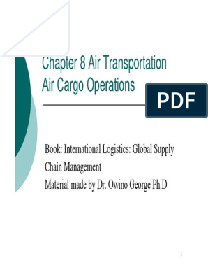Air Cargo Operations Lecture Notes 1 | Cargo | Airlines
