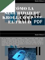 Ramiro Helmeyer - ¿Cómo la Seguridad de Kroll combate el fraude?