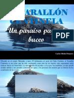Carlos Michel Fumero - El Farallón Centinela, Un Paraíso Para El Buceo