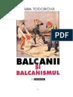 Maria Todorova - Balcanii Si Balcanismul (v1.0)