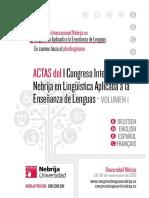 Actas Del I Congreso Nebrija de Lingüística Aplicada a La Enseñanza de Lenguas. en Camino Hacia El Multilingüismo (Vol. 1).