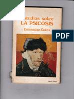 Estudios Sobre La Psicosis, E. Zuleta, Cap. 1, 2, 10