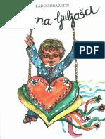 Mladen Dražetin - Srce Na Ljuljašci