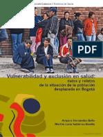 Vulnerabilidad y Exclusión en Salud Datos y Relatos de La Situación De