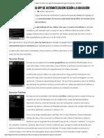 Análisis de Llama, Una App de Automatización Según La Ubicación _ Teknófilo