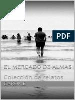 Carome - El Mercado de Almas - Coleccion de Relatos