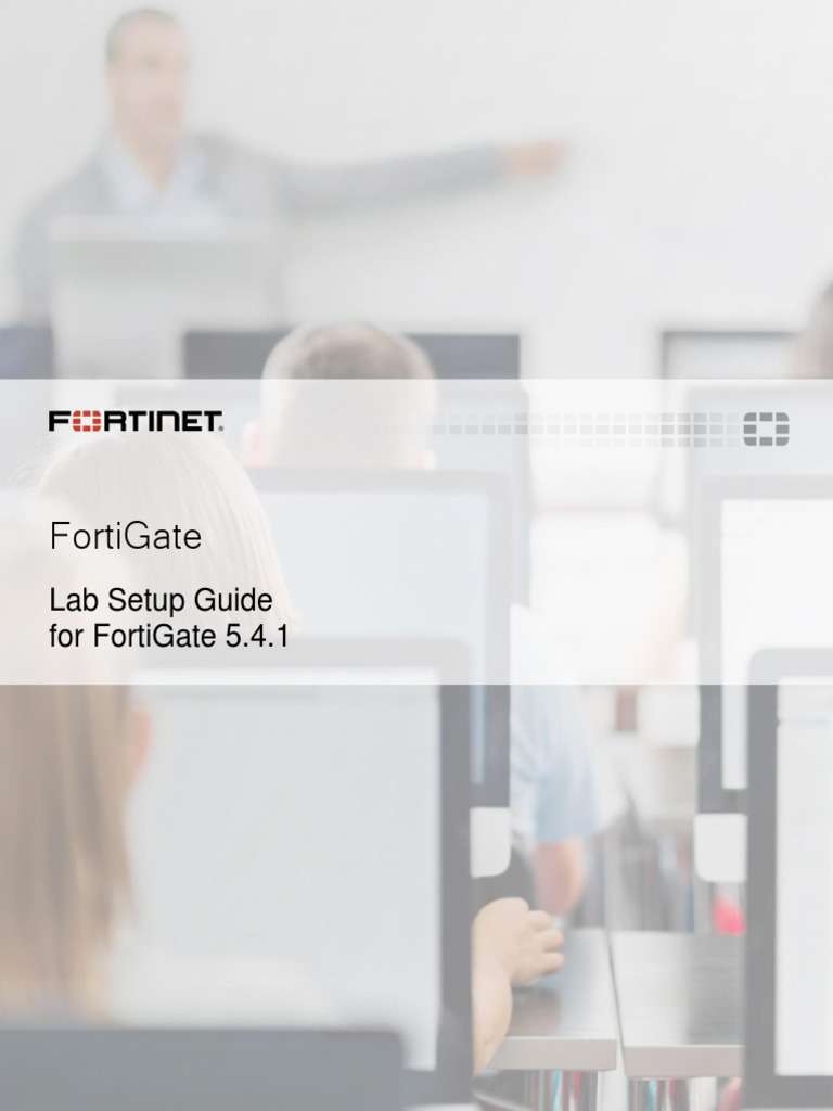 FortiGate Lab Setup Guide(1) | Virtual Machine | Remote Desktop Services