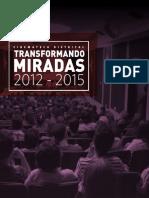 Cinemateca Distrital de Bogotá Transformando miradas 2012-2015