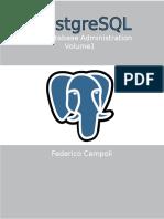 PostgreSQL Database Administration Vol 1