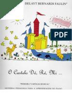 O Castelo Dó, Ré, Mi - Aparecida Delayt Bernardi Faulin