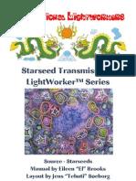 LW Starseed Transmissions