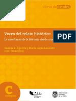 AGUIRRE-LANCIOTTI (ed.). Voces del relato histórico. La enseñanza de la Historia desde una mirada social.pdf