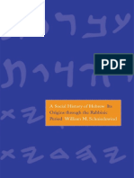 William M. Schniedewind - A Social History of Hebrew_ Its Origins Through the Rabbinic Period (2013, Yale University Press)