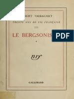 Albert Thibaudet Le Bergsonisme - 30 Ans de Vie Française III