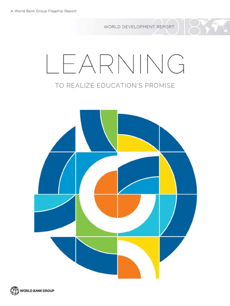 World Development Report 2018 : Learning to Realize Education\'s ...