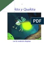 Quakito y Quakita con la Ronda de Chispitas