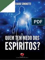 (Microsoft Word - Quem Tem Medo Dos Esp_355ritos _(Richard Simonetti_))