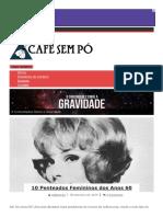 10 Penteados Femininos Dos Anos 60 _ Café Sem Pó