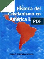 PABLO A. DEIROS - Historia del cristianismo en Amèrica latina.pdf