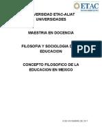 Concepto Filosofico de La Educacion en Mexico