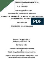 Marx - Materialismo Histórico Dialético x Positivismo